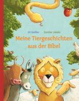 Meine Tiergeschichten aus der Bibel