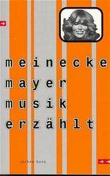 Meinecke Mayer Musik erzählt