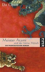 Meister Atami und der kleine Mönch