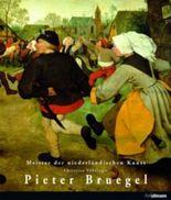 Meister der europäischen Kunst: Pieter Bruegel