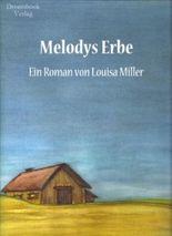 Melodys Erbe