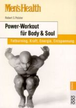 Men's Health: Power-Workout für Body & Soul