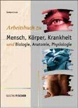 Mensch, Körper, Krankheit. Arbeitsbuch