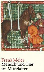 Mensch und Tier im Mittelalter