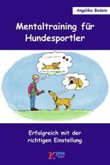 Mentaltraining für Hundesportler