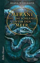 Merani und die Schlange unter dem Meer