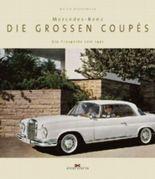 Mercedes-Benz - Die grossen Coupés