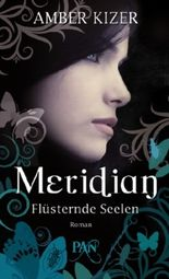 Meridian - Flüsternde Seelen