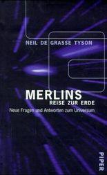 Merlins Reise zur Erde