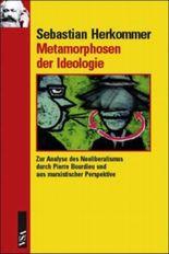 Metamorphosen der Ideologie