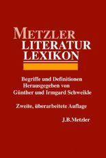 Metzler Literatur Lexikon. Begriffe und Definitionen
