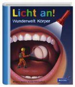 Meyer. Die kleine Kinderbibliothek - Licht an! / Wunderwelt Körper