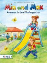 Mia und Max kommen in den Kindergarten
