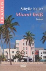 Miami heiß