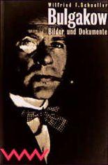 Michail Bulgakow - Bilder und Dokumente