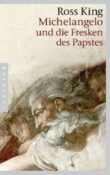 Michelangelo und die Fresken des Papstes