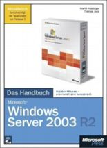 Microsoft Windows Server 2003 R2 - Das Handbuch