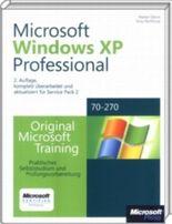 Microsoft Windows XP Professional - Original Microsoft Training: MCSE/MCSA Examen 70-270 für Service Pack 2