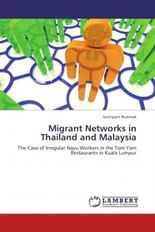 Migrant Networks in Thailand and Malaysia