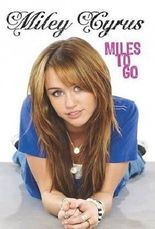 Miley Cyrus Miles to Go