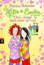 Milla und Emilia - Drei Jungs sind einer zu viel
