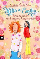 Milla und Emilia - Freundinnen und andere Ungeheuer