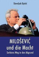 Milosevic und die Macht