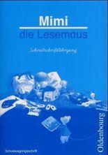 Mimi die Lesemaus - Ausgabe B (Neuausgabe für alle Bundesländer). Fibel für den Erstleseunterricht