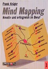 Mind Mapping. Kreativ und erfolgreich im Beruf