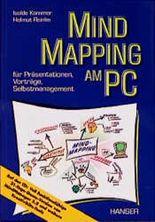 Mind Mapping am PC. Für Präsentation, Vorträge, Selbstmanagement