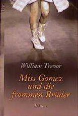 Miss Gomez und die frommen Brüder