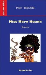 Miss Mary Huana