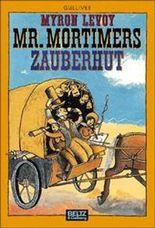 Mister Mortimers Zauberhut