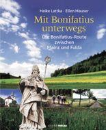 Mit Bonifatius unterwegs