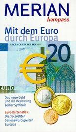 Mit dem Euro durch Europa