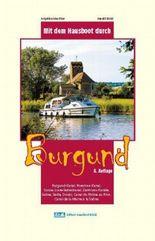 Mit dem Hausboot durch... / Mit dem Hausboot durch Burgund