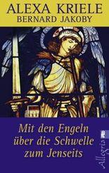 Mit den Engeln über die Schwelle zum Jenseits