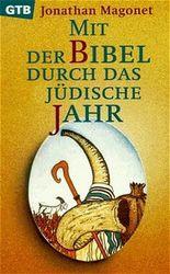 Mit der Bibel durch das jüdische Jahr