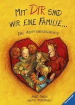 Mit dir sind wir eine Familie ...