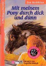 Mit meinem Pony durch dick und dünn