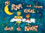 Mit Peter und seinem Engel durch die Nacht
