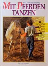 Mit Pferden tanzen. Versammeltes Reiten am losen Zügel