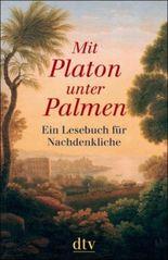 Mit Platon unter Palmen