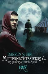 Mitternachtszirkus 4 - Das Schicksal der Vampire