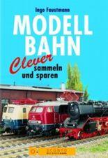 Modellbahn, Clever sammeln und sparen