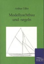 Modellyachtbau und -segeln