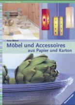 Möbel und Accessoires aus Papier und Karton