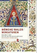 Mönche, Maler, Miniaturen
