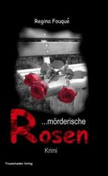 Mörderische Rosen