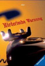 Mörderische Warnung